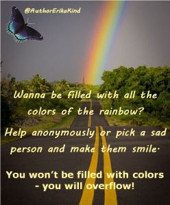 Wanna be filled with all the colors of the rainbow