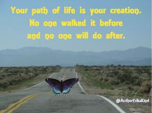 Your life - YOUR path!