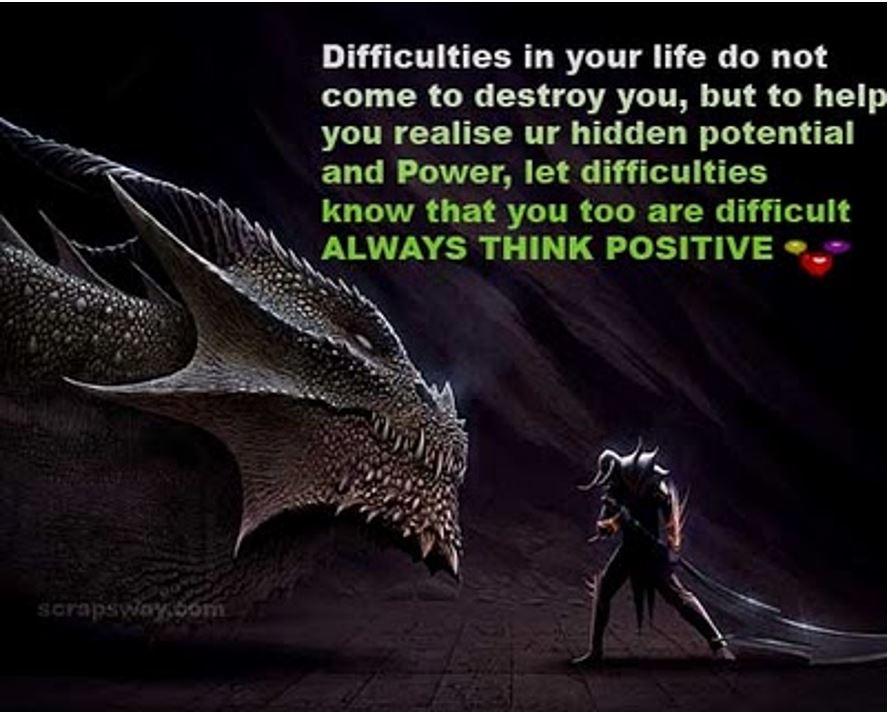 Difficulties evolve us