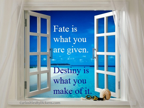 Quotes-about-Fate-–-Fate-Quote-Fate-is-what-you-are-given.-Destiny-is-what-you-make-of-it