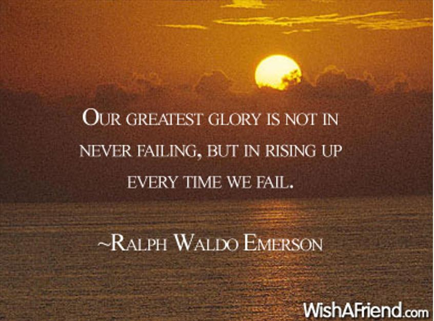 The greatest glory is rising up
