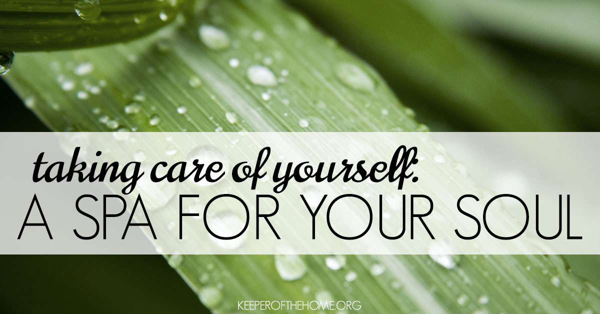 Taking-Care-of-Yourself-A-Spa-for-Your-Soul-at-Keeper-of-the-Home-fb