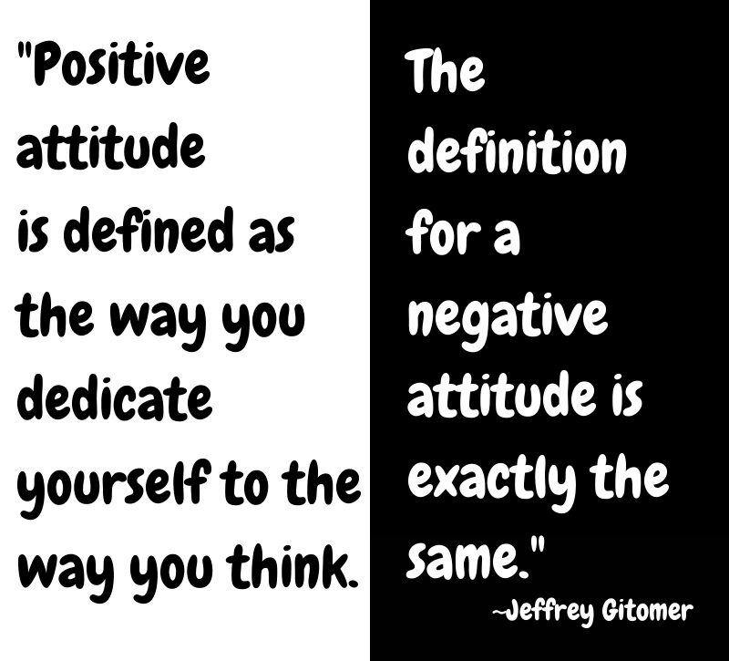 positive-attitude-way-you-think-jeffrey-gitomer-daily-quotes-sayings-pictures.png