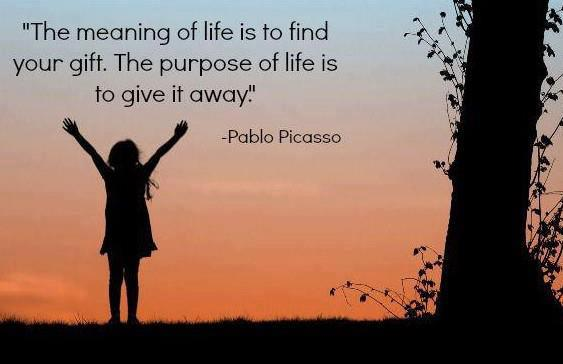 the-meaning-of-life-is-to-find-your-gift-the-purpose-of-life-is-to-give-it-away-19