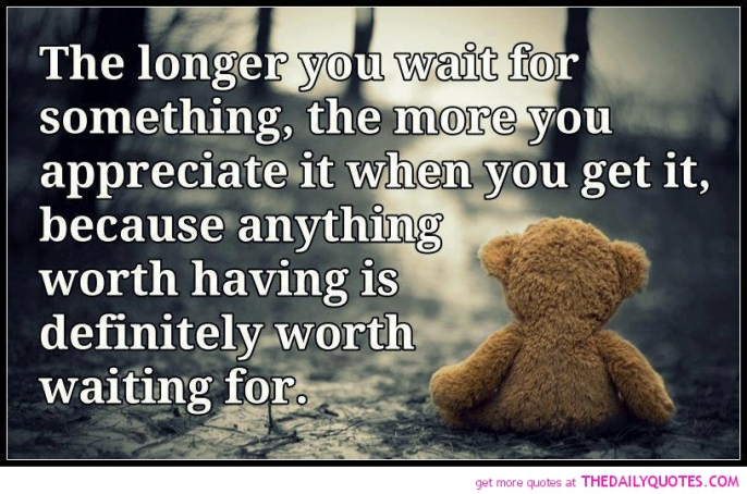 worth-waiting-for-appreciate-quote-love-quotes-sayings-cute-pictures-pics1