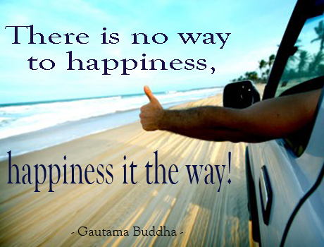 gautama-buddha-quote-there-is-no-way-to-happiness