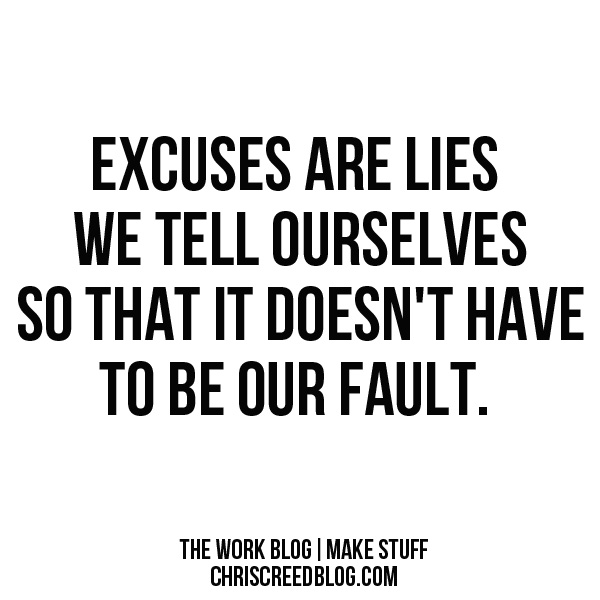 excuses-are-lies