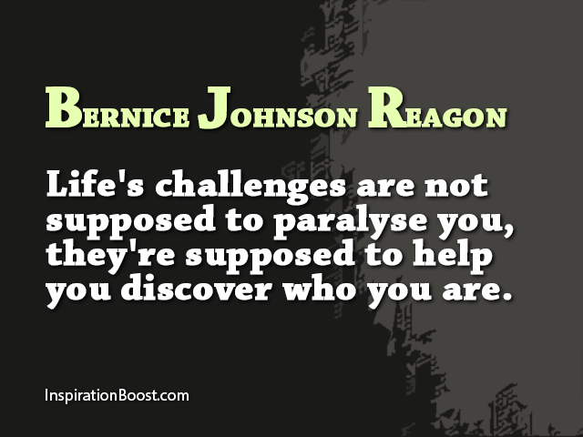 1256768126-Bernice-Johnson-Reagon-Life-Challenges-Quotes
