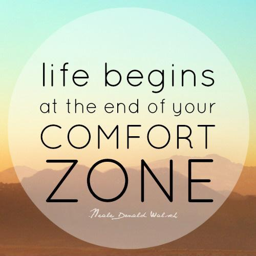 life-begins-at-the-end-of-your-comfort-zone-quote-1.jpg