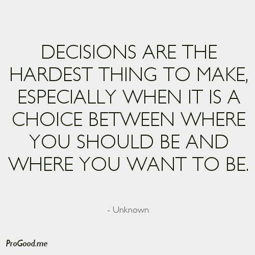 38c6bce3a9b7565edbcc572965909f2e--decision-making-quotes-when-you-make-a-mistake-quotes.jpg