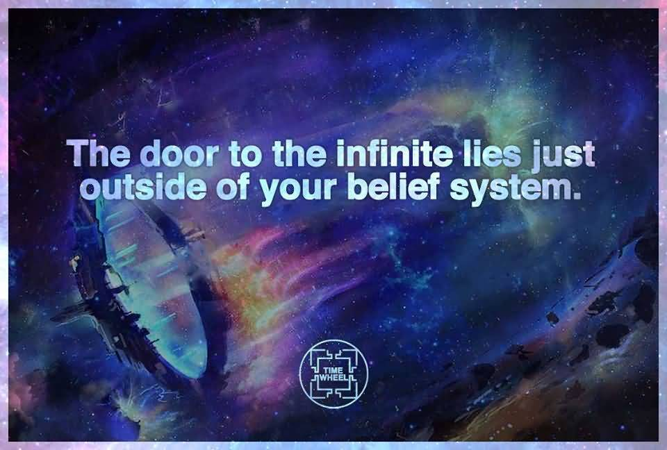 The-Door-To-The-Infinite-Lies-Just-Outside-Of-Your-Belief-System.jpg