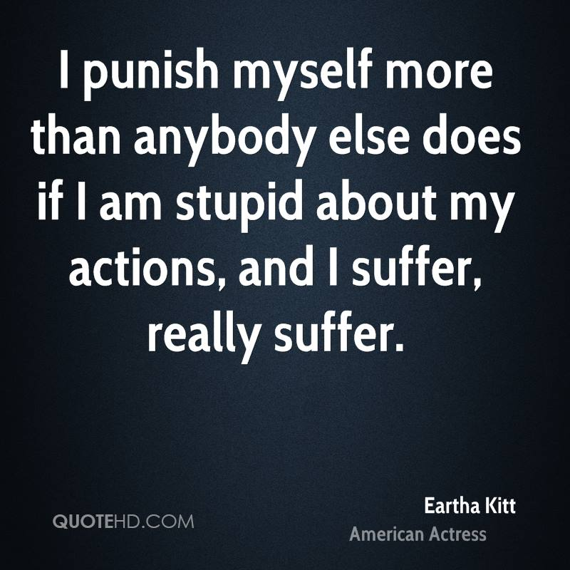eartha-kitt-eartha-kitt-i-punish-myself-more-than-anybody-else-does.jpg