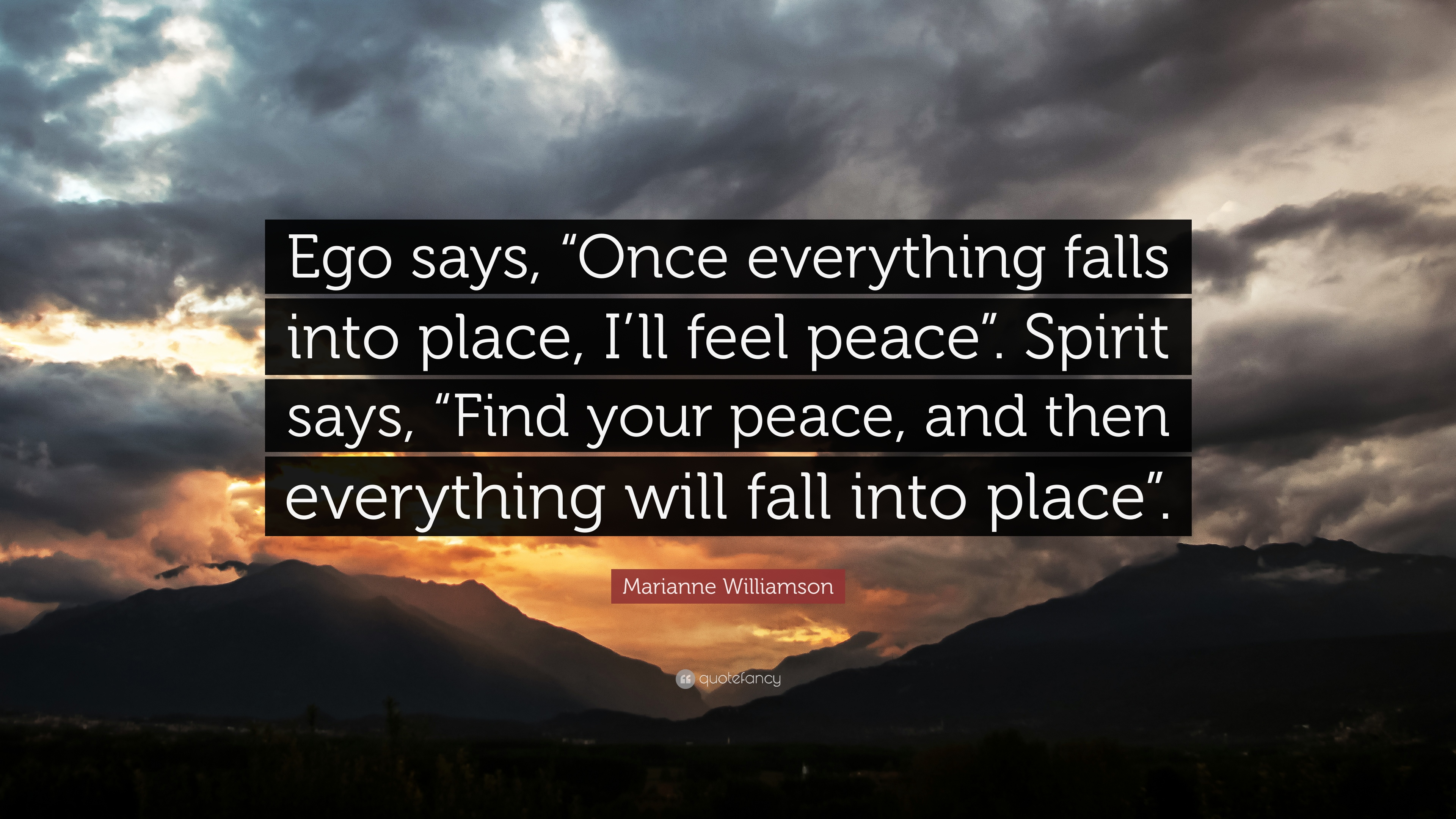 104803-Marianne-Williamson-Quote-Ego-says-Once-everything-falls-into.jpg