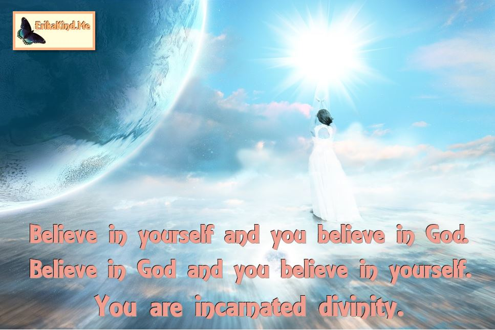 Believe in your divinity.JPG