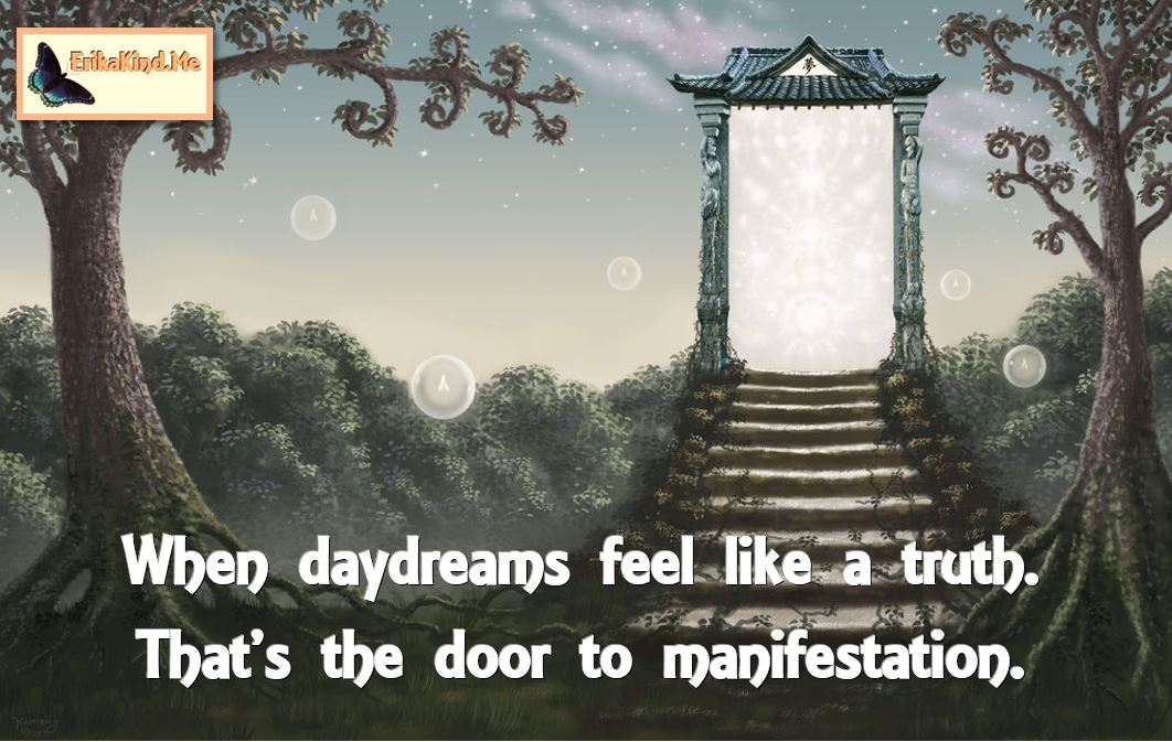 Daydreams lead to manifestation.JPG