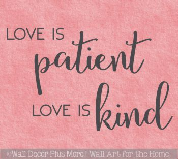 WD1449_Love_Is_Patient_Love_Is_Kind_Bedroom_Wall_Quotes_Vinyl_Lettering_Decals__98393.1547676391.jpg