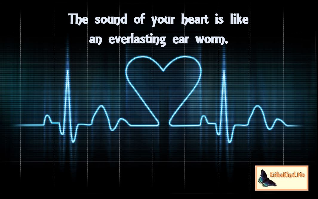 The sound of your heart.JPG