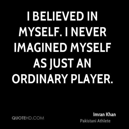 imran-khan-athlete-quote-i-believed-in-myself-i-never-imagined-myself.jpg